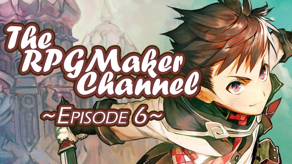 THE RPG MAKER CHANNEL EPISODE 6 – yanfly moe