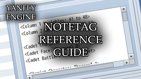 Notetag Reference Guide by Smelipanda – yanfly.moe