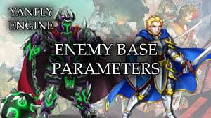 YEP.139 - Enemy Base Parameters