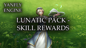 YEP.155 - Lunatic Pack - Skill Rewards