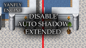 YEP.187 - Disable Auto Shadow Extended
